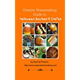 Creative Homemaking Guide to Halloween Recipes and Crafts (English Edition)