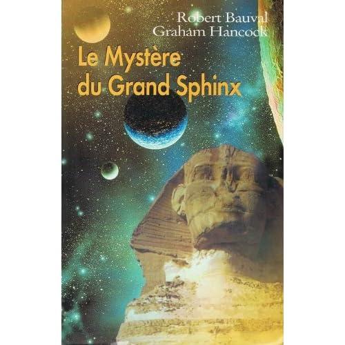 Le mystère du grand sphinx : à la recherche du patrimoine caché de l'humanité