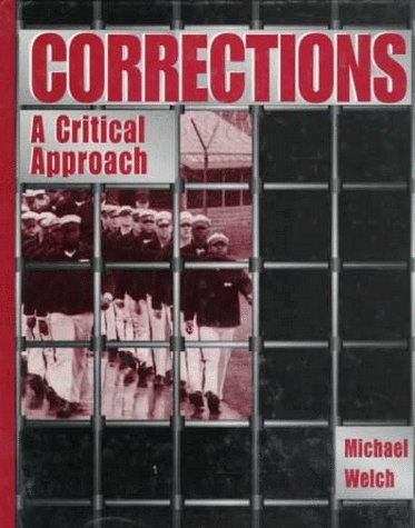 Corrections: A Critical Approach by Michael Welch (1995-12-01)