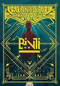 Binti, tome 1 par Nnedi Okorafor