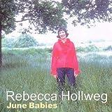 June Babies - enhanced version & video by Rebecca Hollweg (2002-07-24)