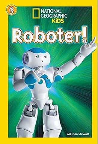 National Geographic KiDS Lesespaß: Roboter: Bd. 9: Roboter (Lesestufe 3 – für Profileser) (National Geographic Für Kinder)