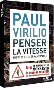 Paul Virilio, penser la vitesse