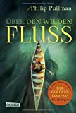 Über den wilden Fluss (His Dark Materials)