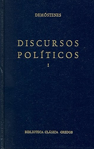 Discursos Politicos I: 1 (Biblioteca Clasica Gredos)
