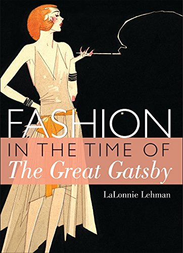 Fashion in the Time of the Great Gatsby (Shire Library USA, Band 773)