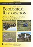 Image de Ecological Restoration: Principles, Values, and Structure of an Emerging Profession (Society for Ecological Restoration)