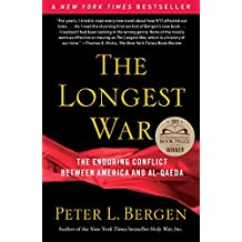 The Longest War: The Enduring Conflict between America and Al-Qaeda (English Edition)