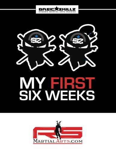RS Martial Arts.com Basic Skillz My First Six Weeks