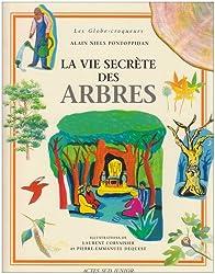 La Vie secrète des arbres et des forêts