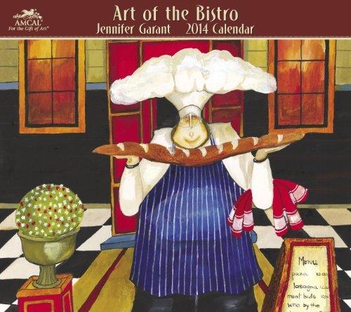 2014 Art Of The Bistro By Jennifer Garant Wall Calendar by Jennifer Garant Studios (2013-08-01) Jennifer Bistro