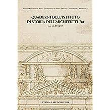 Quaderni Dell'istituto Di Storia Dell'architettura: N.S. 63, 2014-2015