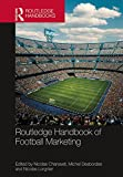 Routledge Handbook of Football Marketing (Routledge International Handbooks)