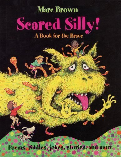 Scared Silly!: A Halloween Book for the Brave (Arthur Adventures) by Marc Tolon Brown - Halloween Brave