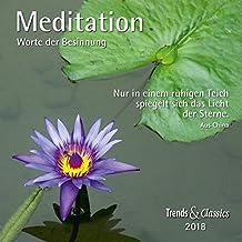 Meditation 2018 - Broschürenkalender - Wandkalender - mit herausnehmbarem Poster und Zitaten - Format 30 x 30 cm: Worte der Besinnung