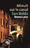 """Afficher """"Une enquête du commissaire Brunetti Minuit sur le canal San Boldo"""""""