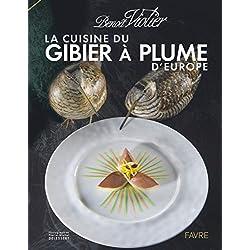 La cuisine du gibier à plume d'Europe