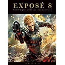 [Expose 8: The Finest Digital Art in the Known Universe] (By: Daniel P. Wade) [published: January, 2011]