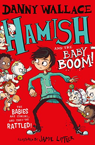 Hamish and the Baby BOOM! (Hamish 4) par Danny Wallace