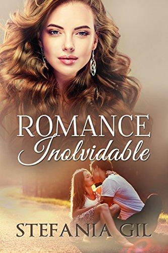 Descargar Libro Romance Inolvidable de Stefania Gil