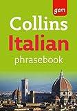 Collins Gem Italian Phrasebook and Dictionary (Collins Gem)