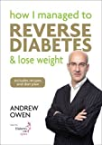 How I Managed to Reverse Diabetes and Lose Weight