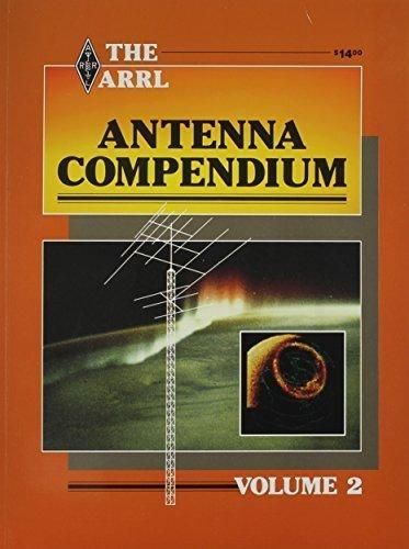 The ARRL Antenna Compendium (Radio Amate...