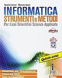 Informatica strumenti e metodi. Per la 5ª classe delle Scuole superiori. Con e-book. Con espansione online