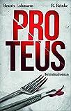Proteus: Der dritte Fall für Katie Münz - Kriminalroman