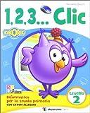 eBook Gratis da Scaricare 1 2 3 Corso di informatica Livello 2 Con CD Audio Per la Scuola elementare (PDF,EPUB,MOBI) Online Italiano