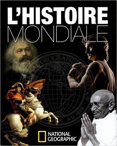 L'Histoire mondiale de Klaus Berndl,Markus Hattstein,Arthur Knebel ( 4 novembre 2011 )