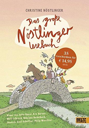 Das große Nöstlinger Lesebuch: Geschichten für Kinder. Mit vielen Bildern