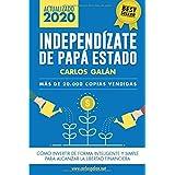 Independízate de Papá Estado: Empieza a invertir HOY y jubílate millonario