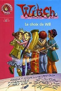 """Afficher """"Witch n° 26 Le choix de Will"""""""