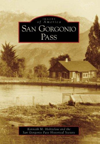 San Gorgonio Pass (Images of America)