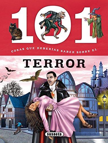 101 Cosas que deberías saber sobre el terror