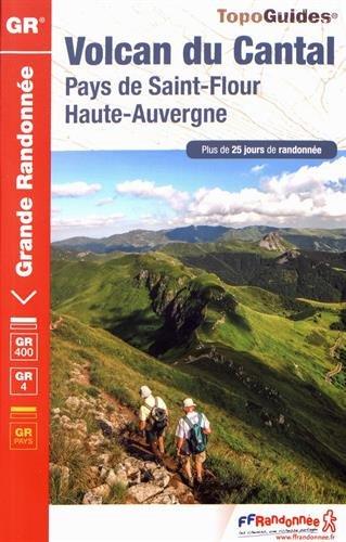 Volcan du Cantal et Pays de Saint-Flour Haute-Auvergne