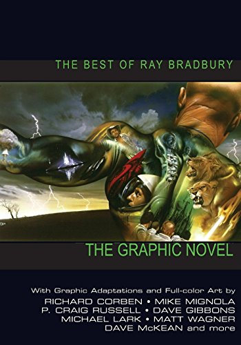 Best of Ray Bradbury: The Graphic Novel by Richard Corben (Artist), Mike Mignola (Artist), P. Craig Russell (Artist), (19-Jan-2004) Paperback
