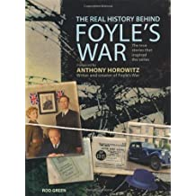 The Real History Behind Foyle's War