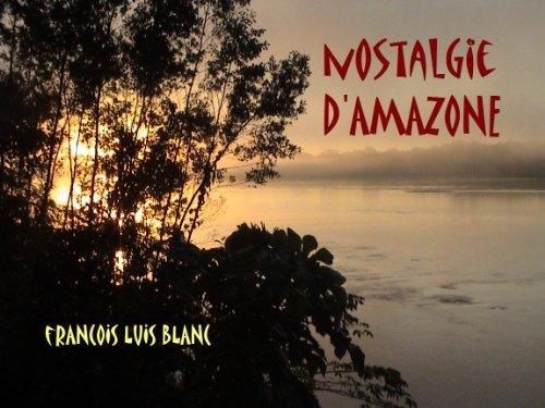 Couverture du livre Nostalgie d'Amazone