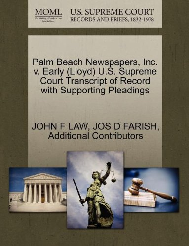 Palm Beach Newspapers, Inc. v. Early (Lloyd) U.S. Supreme Court Transcript of Record with Supporting Pleadings