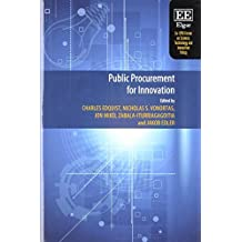 Public Procurement for Innovation (Eu-Spri Forum on Science, Technology and Innovation Policy series) by Charles Edquist (2016-06-16)