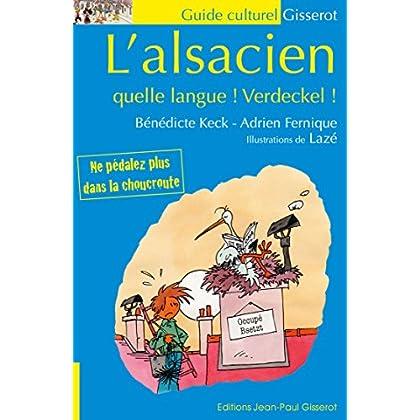 L'alsacien, quelle langue! Verdeckel!