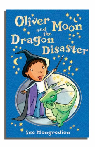 Oliver Moon and the Dragon Disaster