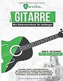 emusika - Die Gitarrenschule für Anfänger - von 9 bis 99 Jahren - mit Video QR-Code: Gitarre lernen von Anfang an mit bekannten Songs und Lehrvideos ... Für Kinder, Jugendliche und Erwachsene