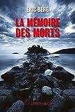 """Afficher """"La Mémoire des morts"""""""