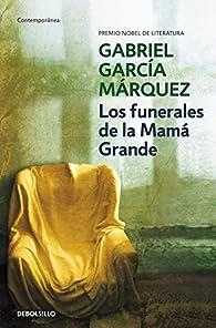 Los funerales de la Mamá Grande par Gabriel García Márquez