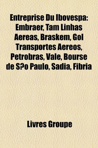 entreprise-du-ibovespa-embraer-tam-linhas-aereas-braskem-gol-transportes-aereos-petrobras-vale-bours