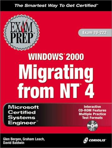 MCSE Upgrading from NT4 to Windows 2000 Exam Prep (Book & CD) por G. Bergen