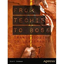 [(From Techie to Boss: Transitioning to Leadership)] [ By (author) Scott Cromar, By (author) David Jacobs ] [May, 2013]